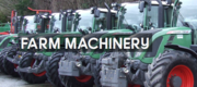Explore An Assorted Range of New & Old Farm Machinery